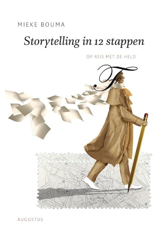 Story telling in 12 stappen - Mieke Bouma