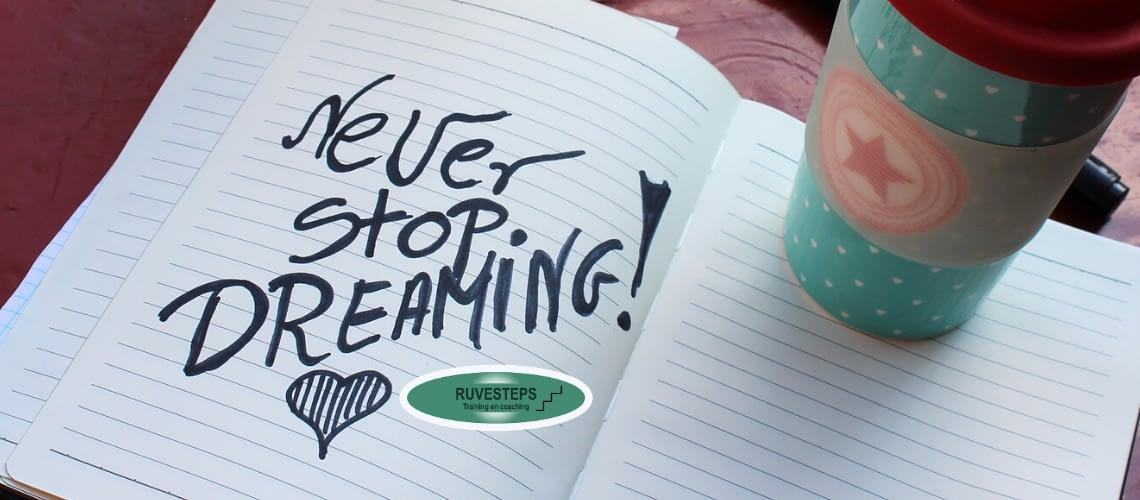 never stop dreaming - motivatie